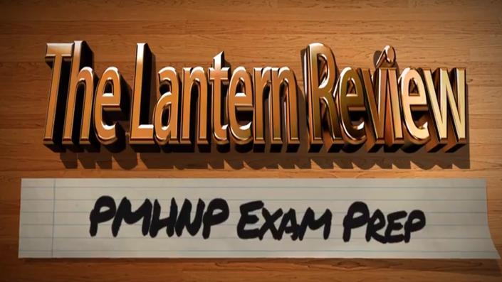The Lantern Review: PMHNP Exam Prep | The Lantern Review