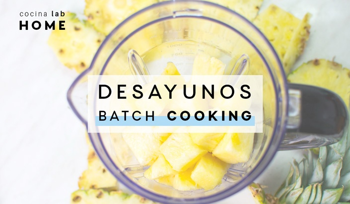 Desayunos Batch Cooking