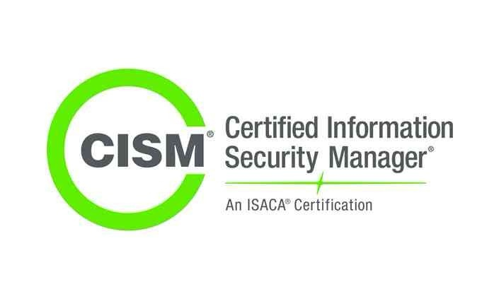CISM - Certified Information Security Manager from ISACA