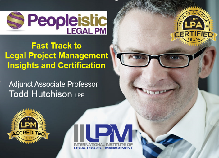 Fast Track To Legal Project Management Insights And Certification Bu