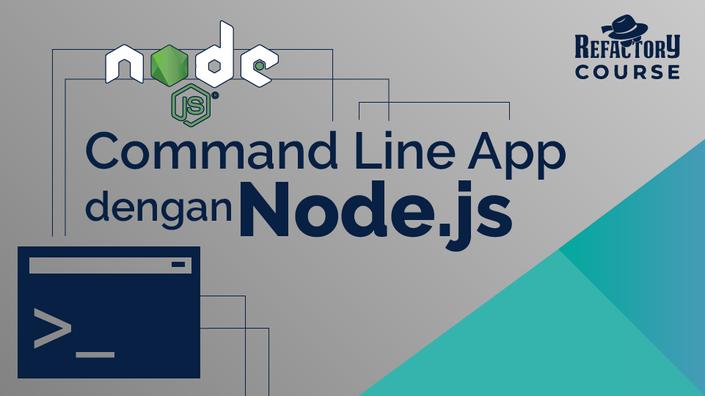 Command Line App dengan Node.js