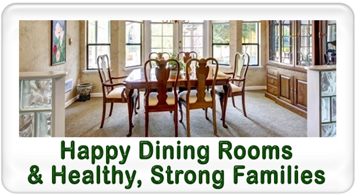 Happy Dining Rooms Strong Families Feng Shui For Us