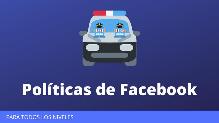 Políticas de Facebook | Marketing por Messenger Academy