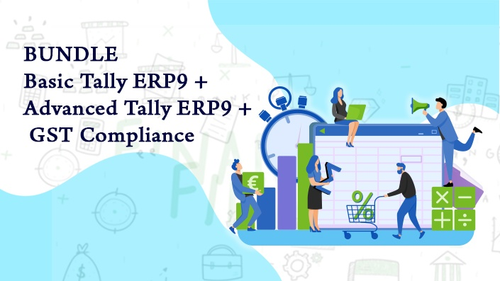 Basic + Advanced Tally.ERP9 + GST Compliance