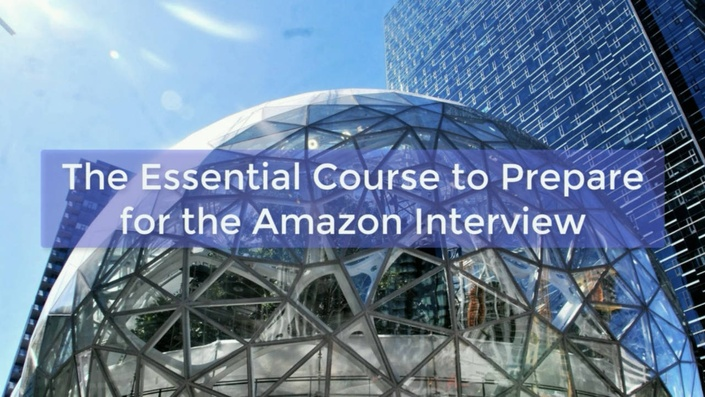 The Essential Course to Prepare for the Amazon Interview