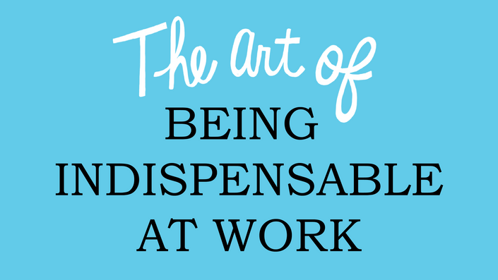 The Art Of Being Indispensable At Work PDF Free Download