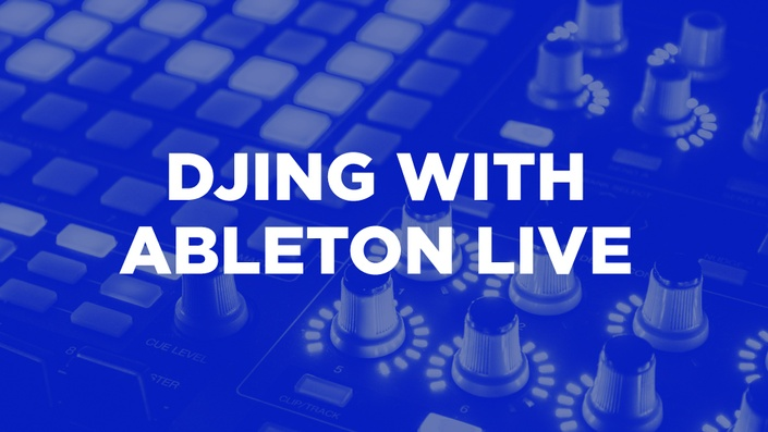 DJing with Ableton Live | Noiselab